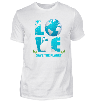 Shirt Save the Planet Love Erde Umwelt