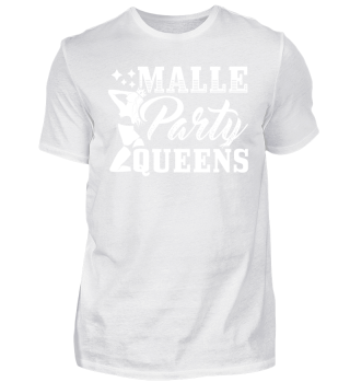 Malle Mallorca Party Shirt Queens