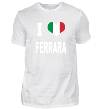 I LOVE - Italy Italien - Ferrara