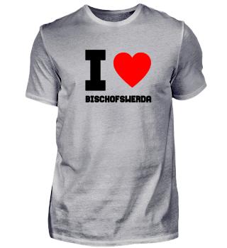 Geschenk Sachsen I Love Bischofswerda