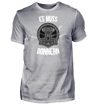 Wikinger-Shirt | ES MUSS DONNERN (ideales Geschenk)