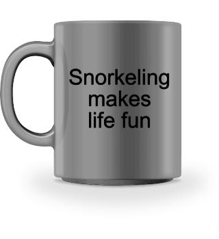 Snorkeling makes life fun - Gift
