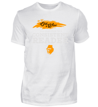Old and Wise? Be a Consistent Reader