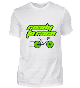 Ready For Race - Bicycle Birthday Gift