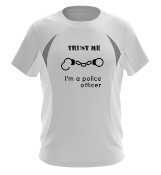Trust me, I'm a police officer