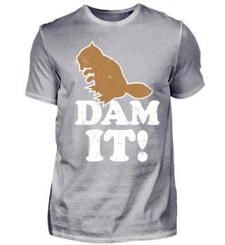 Dam It! Damn It Beaver Pun Wordplay Gift