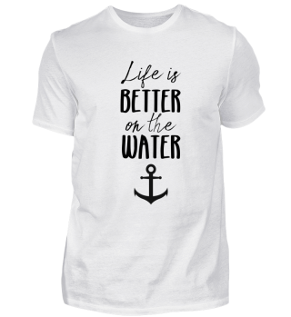 FUNNY LIFE BETTER ON WATER NAUTICAL SAIL