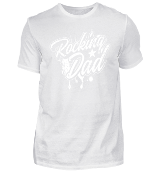 Rocking Dad Gift vor Father T-Shirt