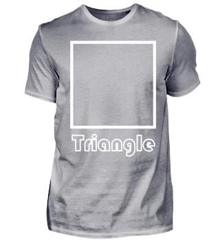 Triangle?!