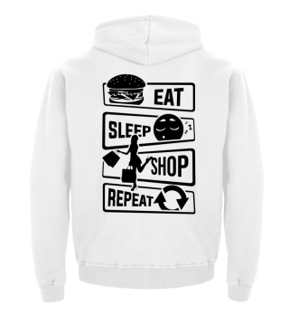 Eat Sleep Shop Repeat - Shopping Luxury
