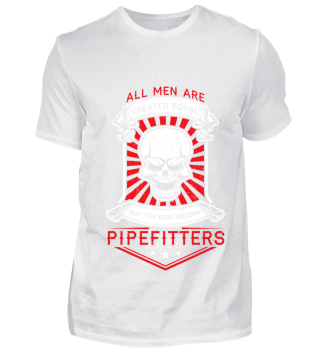 Best men become pipefitters