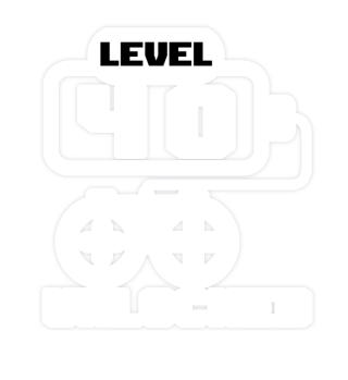 Level 40 unlocked birthday