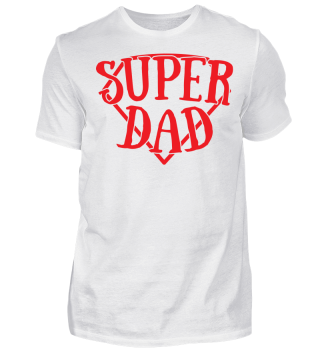 Super Dad - - Vatertag Geschenk Superheld Daddy Gift Idea Father´s Day Herrentour Funny Sauftour Humor