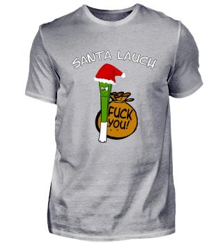 Santa Lauch Weihnachten Comic fun shirt