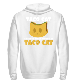 Taco Cat Backwards Is Taco Cat Shirt
