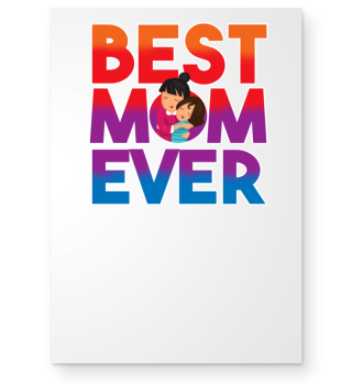Best Mom Ever Shirt Mothers Day