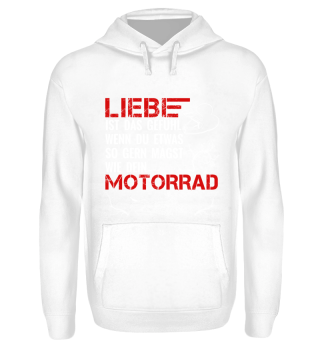 Motorrad - Liebe ist das Gefühl..