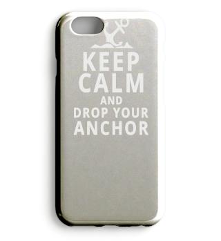 Anchor Keep Calm and Drop Your Anchor