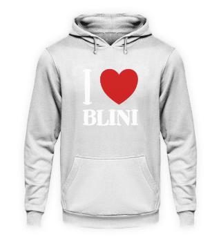 I Love Blini - Funny Russian Gift