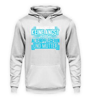 Altenpflegerin Shirt · Keine Angst