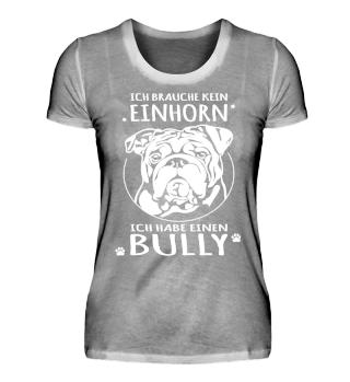 Ich brauche kein Einhorn - Bully Liebe
