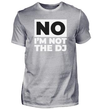 No I´M Not The Dj Discjockey Music Disco