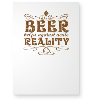 Beer ! Helps against acute reality! Gif