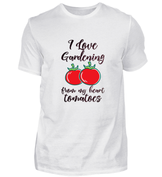 I Love Gardening from my heart tomatoes