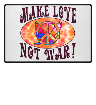 Make Love Not War - Peace Dove Symbol 1