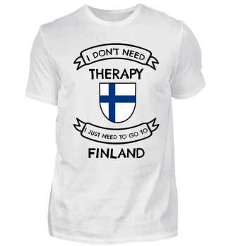I don't need therapy .. to go to Finland