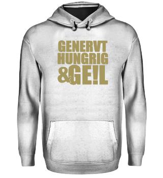 GENERVT · HUNGRIG & GE!L #1.3