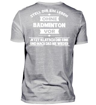 Badminton - Klatsch dir eine