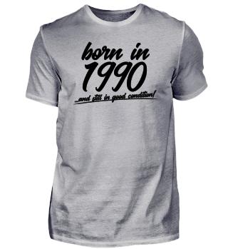 Born in 1990 Geburtstag Geschenk
