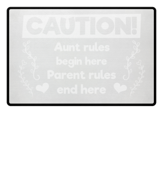 Aunt rules begin here - gift