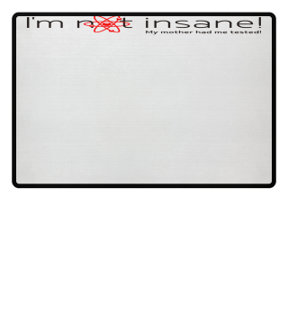 ★ I'm not insane - My mother III