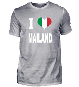 I LOVE - Italy Italien - Mailand