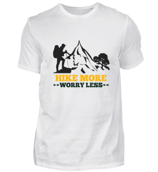 Hike More - worry less
