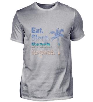 Eat Sleep Beach Repeat Shirt Geschenk