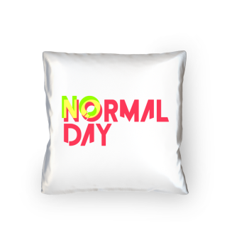 No normal day
