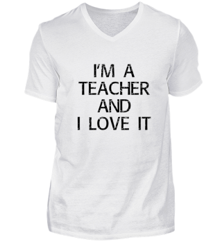 I'm a teacher and I love it Lehrer cool