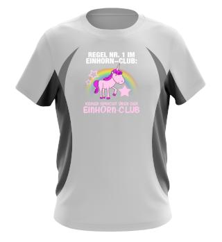 Einhorn - Regel 1 im Einhorn-Club