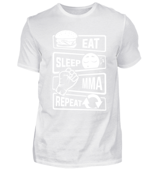 Eat Sleep MMA Repeat - Martial Arts