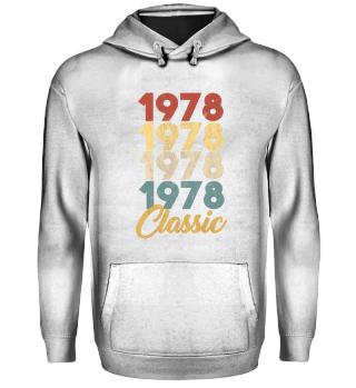 Born in 1978 Gift - Shirt - Classic