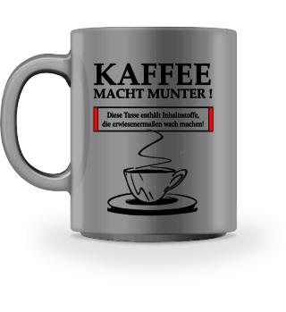 Kaffee macht munter