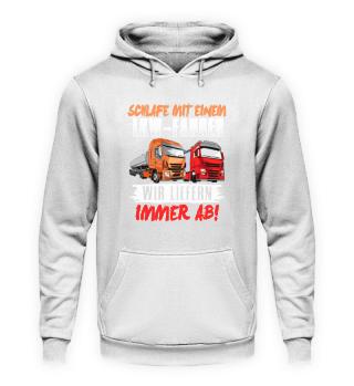 LKW-Fahrer · Wir liefern immer ab