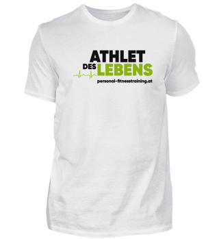 Athlet des Lebens Shirt Basic