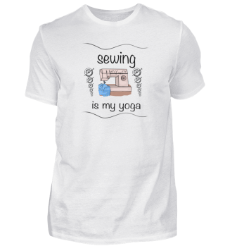Sewing is my Yoga shirt