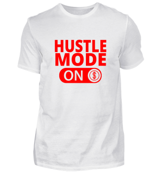 Hustle Mode ON - Aktiviert Rot