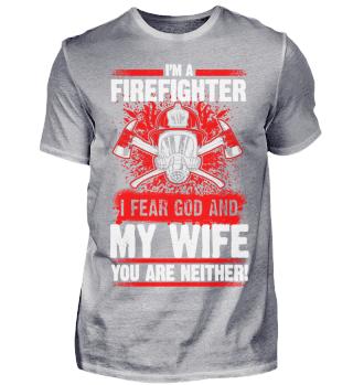 Feuerwehr Feuerwehrmann Gott Ehefrau