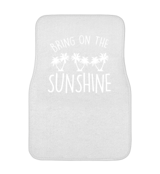 #HOT - BRING ON THE SUNSHINE